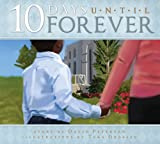 David Peterson: 10 Days Until Forever