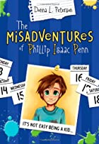 The Mis-Adventures of Phillip Isaac Penn by…