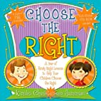 Choose the Right by Kimiko Hammari