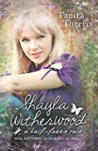 Shayla Witherwood: A Half-Faerie Tale by…