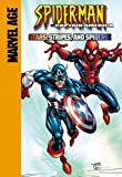 Wein, Len: Spider-Man and Captain America: Stars, Stripes, and Spiders (Spider-Man Team Up)