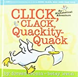 Lewin, Betsy: Click, Clack, Quackity-Quack: An Alphabetical Adventure