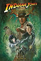 The Kingdom of the Crystal Skull: Volume 3…