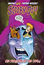 Scooby-Doo in the Phantom of the Opal!…