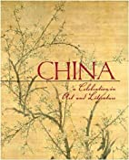 China: 3000 Years of Art and Literature by…