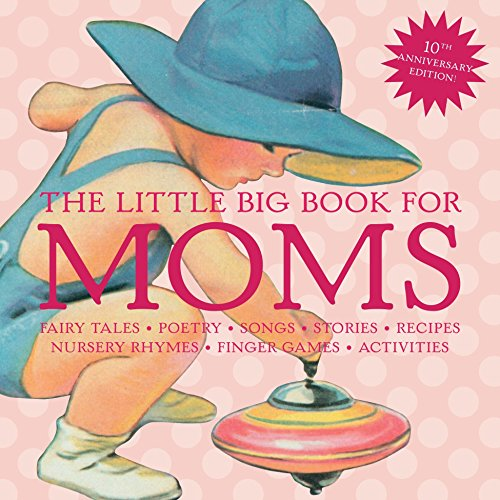 the-little-big-book-for-moms-10th-anniversary-edition