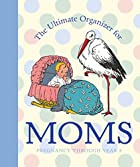 The Ultimate Organizer for Moms (Little Big…