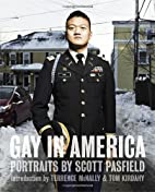 Gay in America by Scott Pasfield