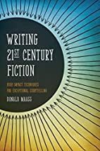 Writing 21st Century Fiction: High Impact…