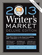 2013 Writer's Market, Deluxe Edition,…