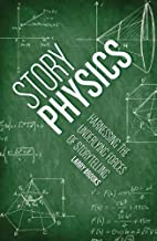 Story Physics: Harnessing the Underlying…