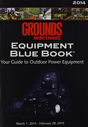 grounds-maintenance-equipment-blue-book-2014-your-guide-to-outdoor-power-equipment-march-1-2013-february-28-2014