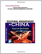 Cultural Advantages in China / Tale of Six…