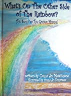 What's On The Other Side Of The Rainbow?…