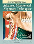 Advanced Myoskeletal Techniques by Erik…