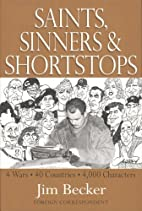 Saints, Sinners & Shortstops by Jim Becker