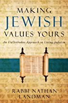 Making Jewish Values Yours by Rabbi Nathan…