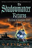G.P. Taylor: The Shadowmancer Returns: The Curse of Salamander Street