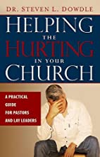 Helping the Hurting in Your Church: A…