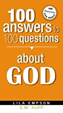 100 Answers To 100 Questions About God by…