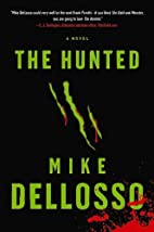 The Hunted by Mike Dellosso