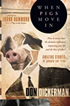 When Pigs Move In: How To Sweep Clean the…