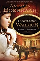 Unwilling Warrior (Seasons of Redemption,…