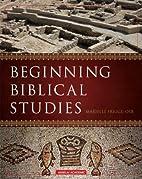 Beginning Biblical Studies by OSB Frigge,…