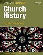 Church History-Teacher Guide: Apostolic…