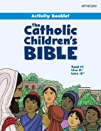 The Catholic Children's Bible Activity…