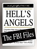 Federal Bureau of Investigation: Hell's Angels: The FBI Files