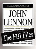 Federal Bureau of Investigation: John Lennon: The FBI Files