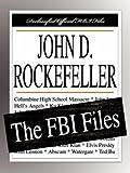 Federal Bureau of Investigation: John D. Rockefeller: The FBI Files