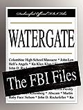 Federal Bureau of Investigation: Watergate: The FBI Files