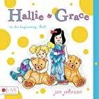 Hallie & Grace- In the Beginning, God... by…