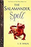 Baker, E. D.: The Salamander Spell (Preguel to the Frog Princess)