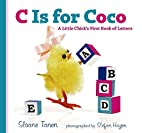 C Is for Coco: A Little Chick's First Book…