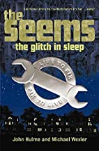 The Seems: The Glitch in Sleep (The Seems)…