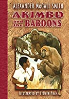 Akimbo and the Baboons by Alexander McCall…