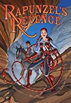 Rapunzel's Revenge by Dean Hale