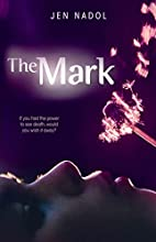 The Mark by Jen Nadol