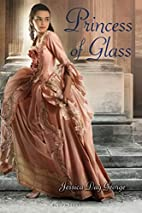Princess of Glass (Twelve Dancing…