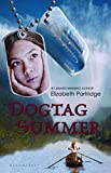 Partridge, Elizabeth: Dogtag Summer