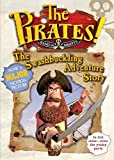 Defoe, Gideon: The Pirates!: The Swashbuckling Adventure Story