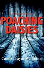 Poaching Daisies (Yellowstone Mystery) by…