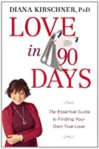 Love in 90 Days: The Essential Guide to…