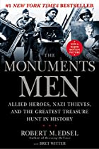 The Monuments Men: Allied Heroes, Nazi&hellip;