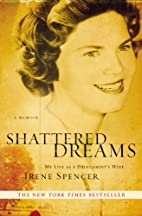 Shattered Dreams: My Life as a…