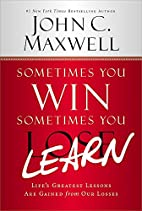 Sometimes You Win--Sometimes You Learn:…