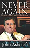 Ashcroft, John: Never Again: Securing America and Restoring Justice
